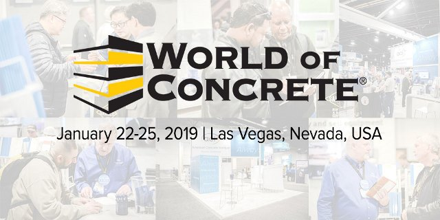 World of Concrete Trade Show (WOC) - January 22-25, 2019, in Las Vegas, USA