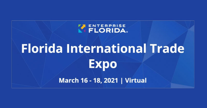 Florida International Trade Expo, March 16 - 18, 2021 | Virtual